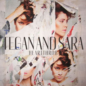"Heartthrob: mon nouvel album ""coqueluche"" de Tegan and Sara"