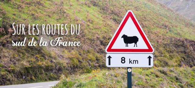 Sur les routes du sud de la France