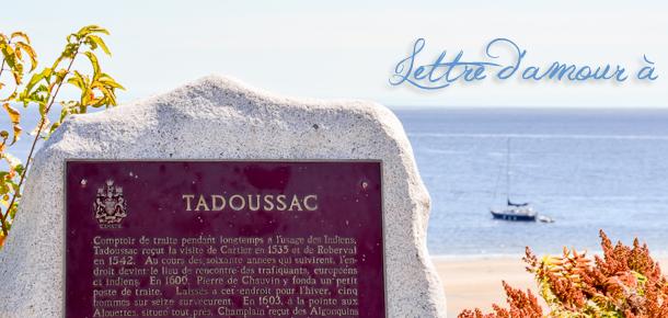 Lettre d'amour à Tadoussac